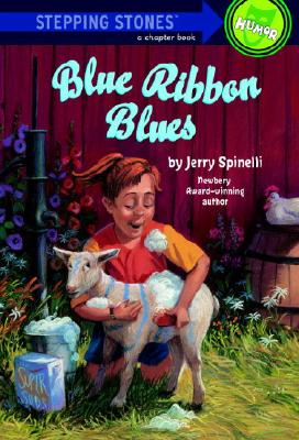 Blue Ribbon Blues By Spinelli, Jerry/ Nelson, Donna Kae (ILT)